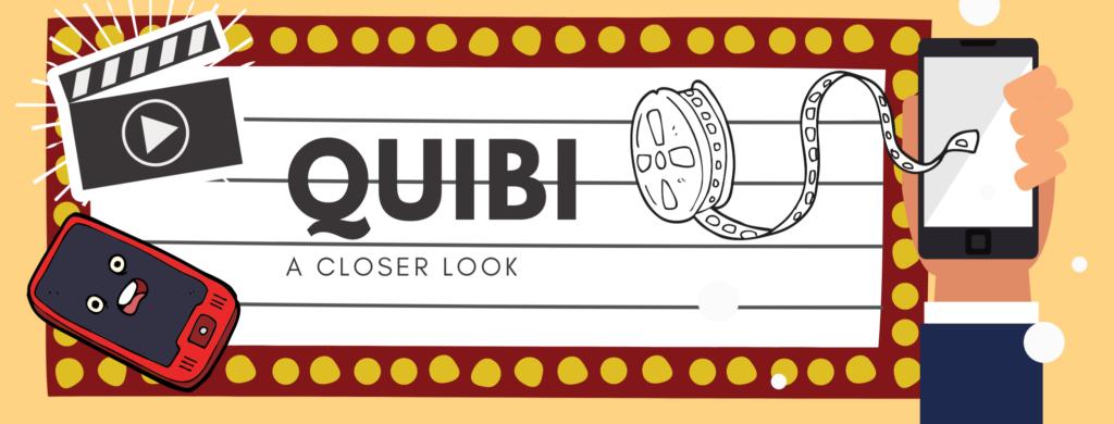 Quibi Graphic