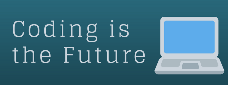 Coding is the Future