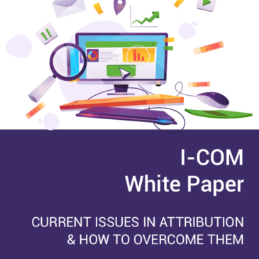 "Sequent Partners Co-authors I-COM Global White Paper, ""Current Issues In Attribution And How To Overcome Them"""