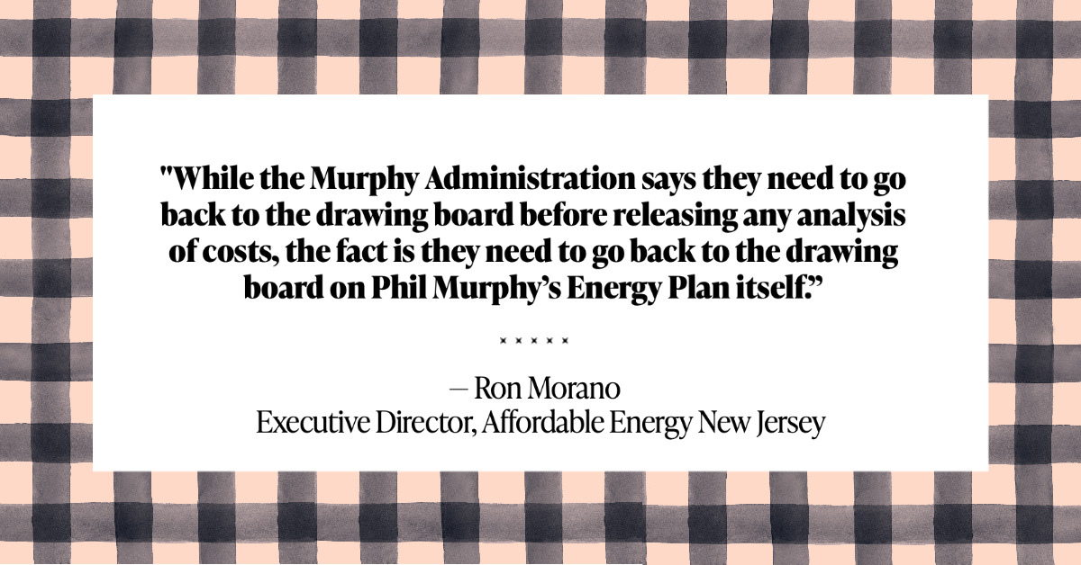 The Bill Has Come Due: Murphy Administration Goes Back To The Energy Drawing Board