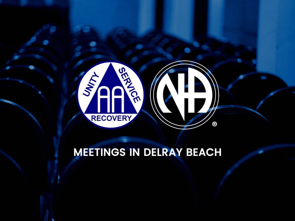 AA and NA Meetings in Delray Beach, Florida