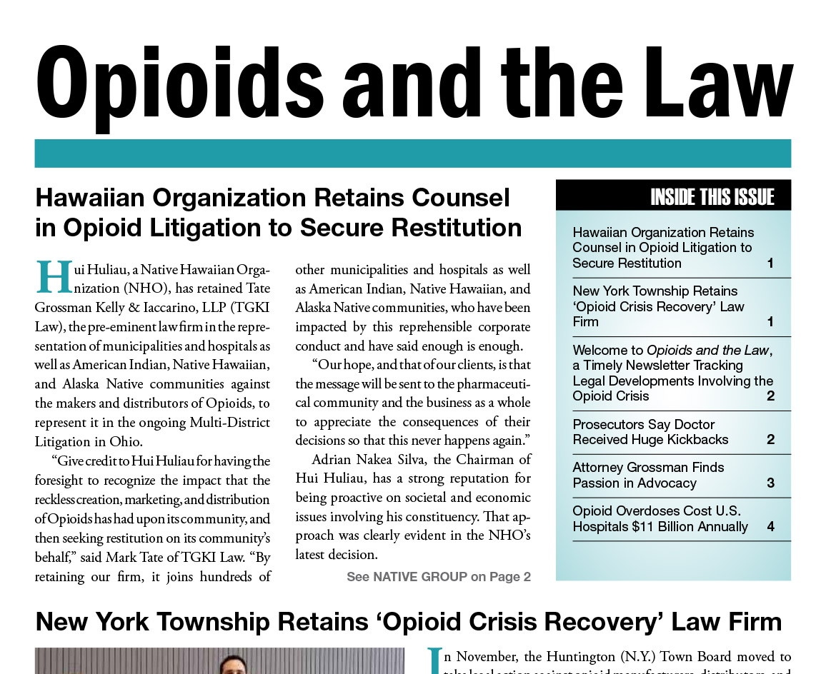 """front cover of Newsletter entitled """"Opioids and the Law"""""""