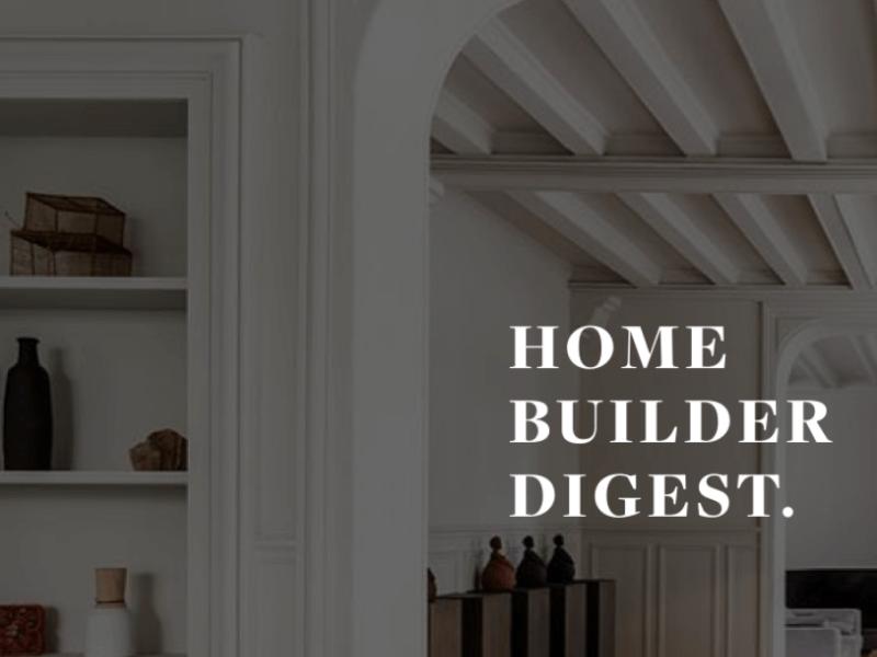 home builders digest