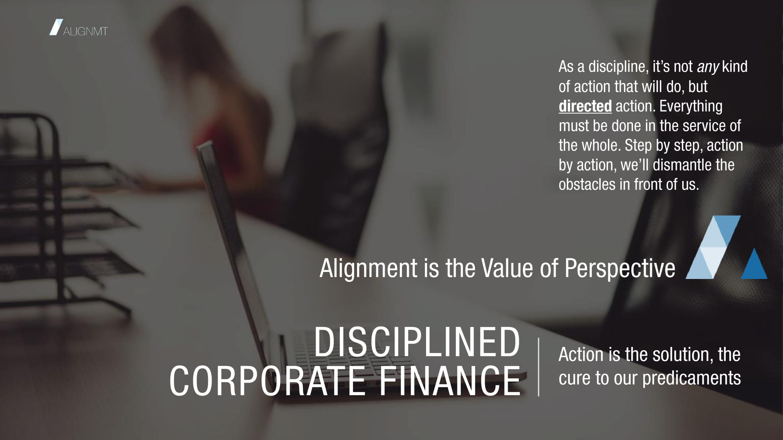 ALIGNMT Disciplined Corporate Finance