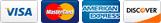 We Accept Visa Mastercard American Express & Discover