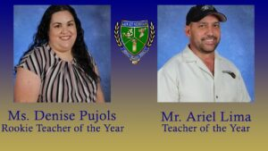 Teacher of the Year Mr. Lima and Rookie Teacher of the Year Ms. Pujols