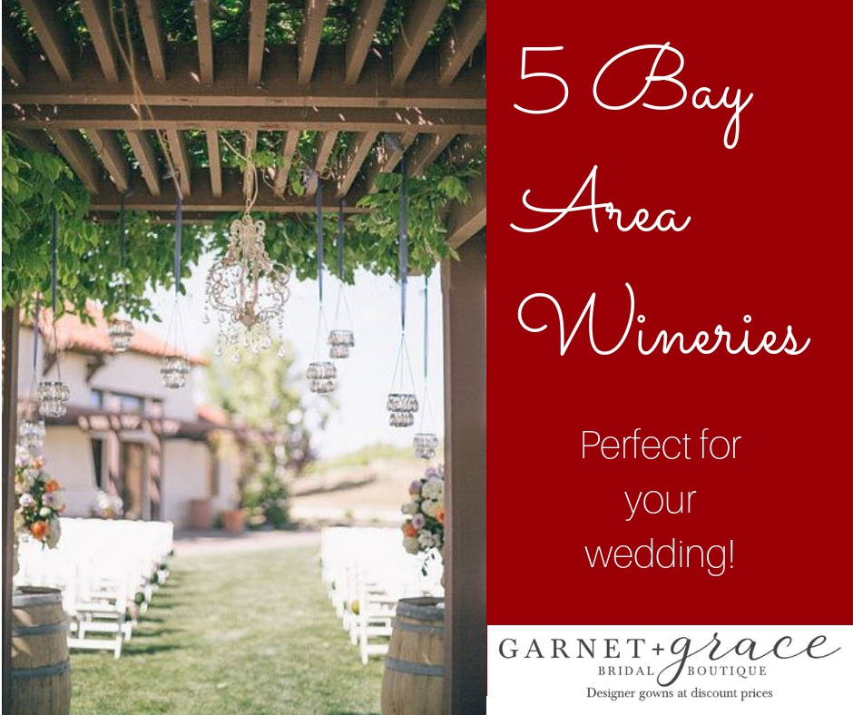 5 Great Bay Area Wineries Perfect for a Wedding