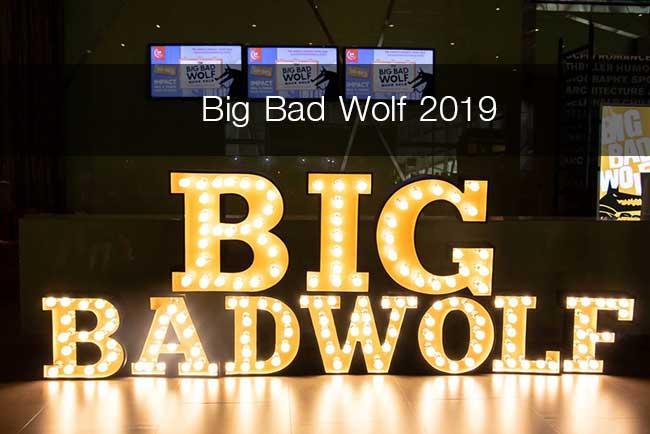 มหกรรมหนังสือที่ใหญ่ที่สุดในโลก Big Bad Wolf 2019