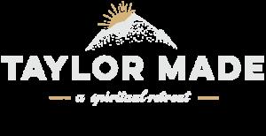 Taylor Made Retreat