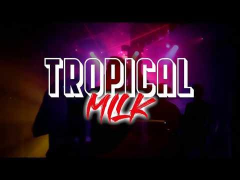 Soirées Electro   Tropical Milk 1