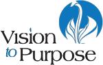Vision to Purpose