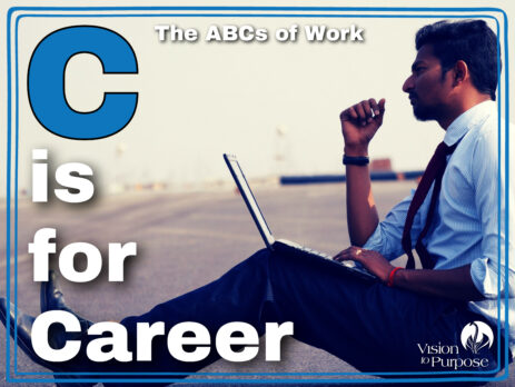C is for Career