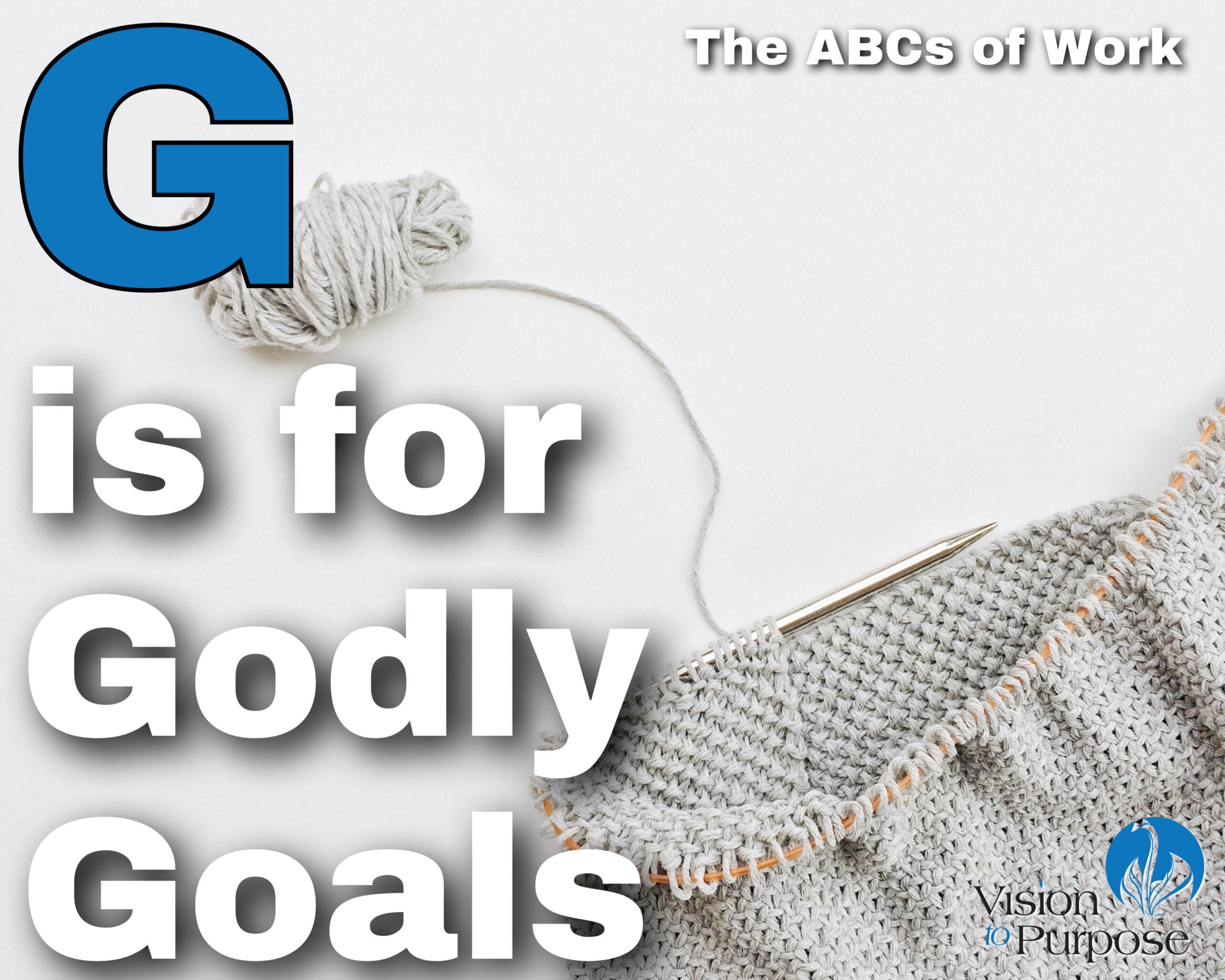 Godly Goals