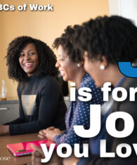J is for a Job you Love