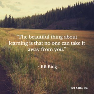 Training, teaching, Get a Klu- Learning Quote