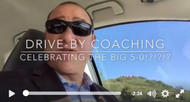 Coaching While Driving?  Celebrating the Big 5-0!