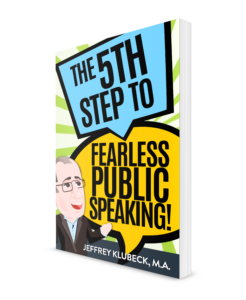 The 5th Step to Fearless Public Speaking