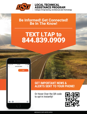 Text LTAP to 844-839-0909 for OSU Local Technical Assistance Programnews and alerts