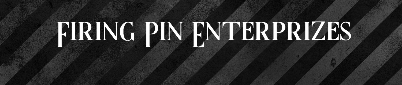 Firing Pin Enterprizes Inc