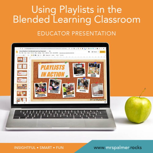 Using Playlists in the Blended Learning Classroom