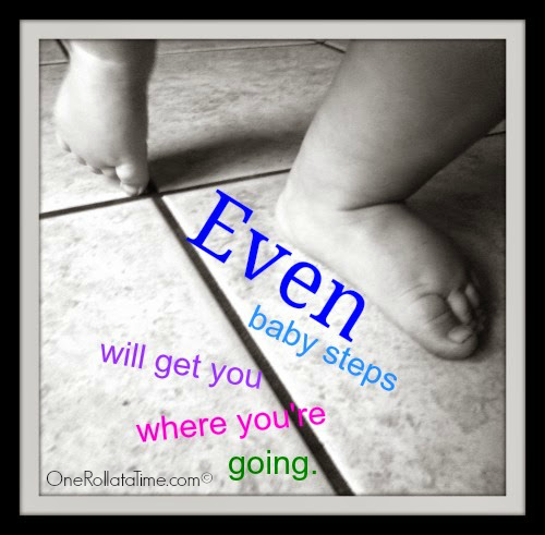Even Baby Steps…