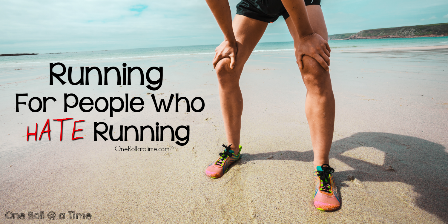 Running for People Who Hate Running