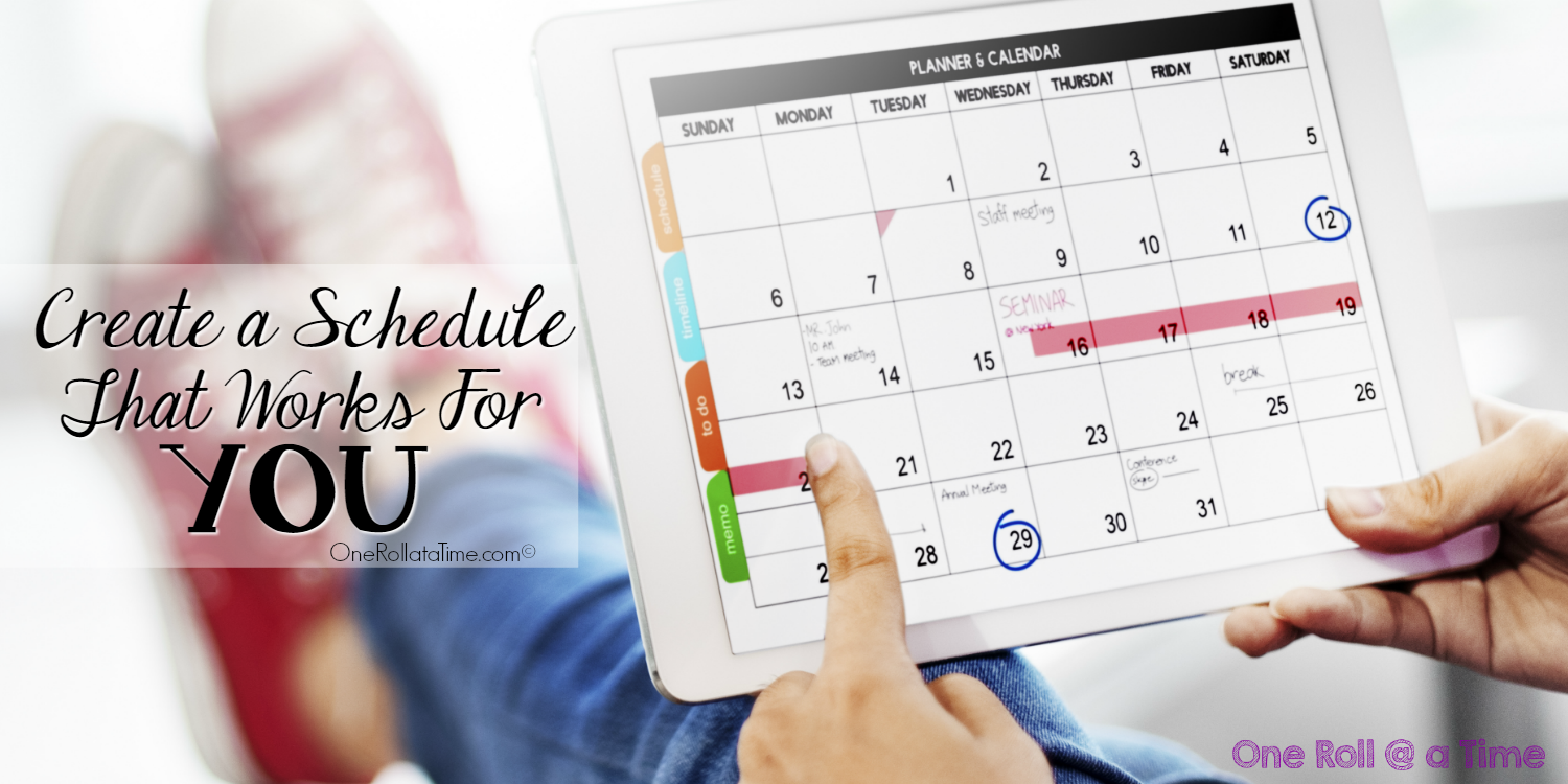 Create A Schedule That Works For You