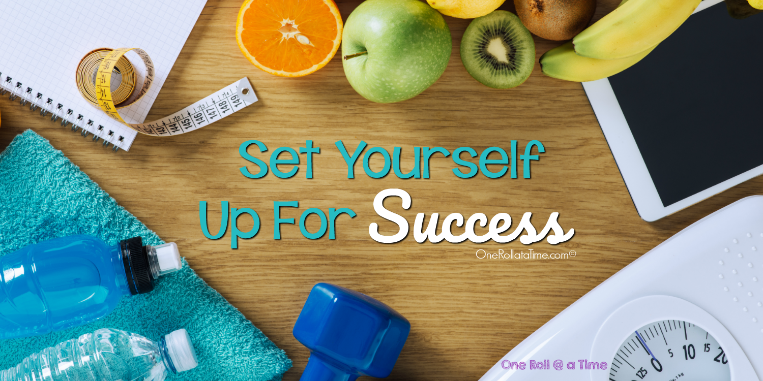 Set Yourself Up For Success