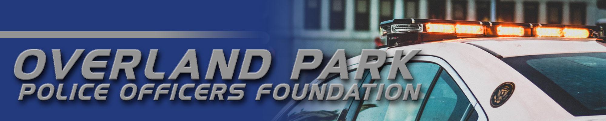 Overland Park Police Officers Foundation
