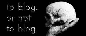 Blog yazarlığı: doğru bilinen yanlışlar – 1