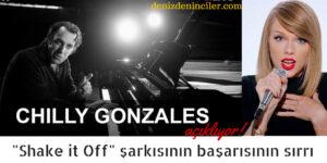 """""""Shake it Off""""şarkısının başarısının sırrı: Chilly Gonzales sonunda açıklıyor"""