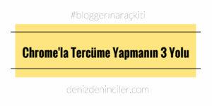 Yabancı dilde sayfaları Google Translate kullanarak Türkçe'ye tercüme etmenin 3 yolu