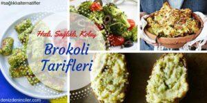 Sağlıklı, Kolay ve Hızlı: Brokoli Tarifleri