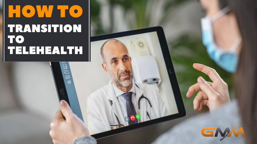 How To Transition To Telehealth