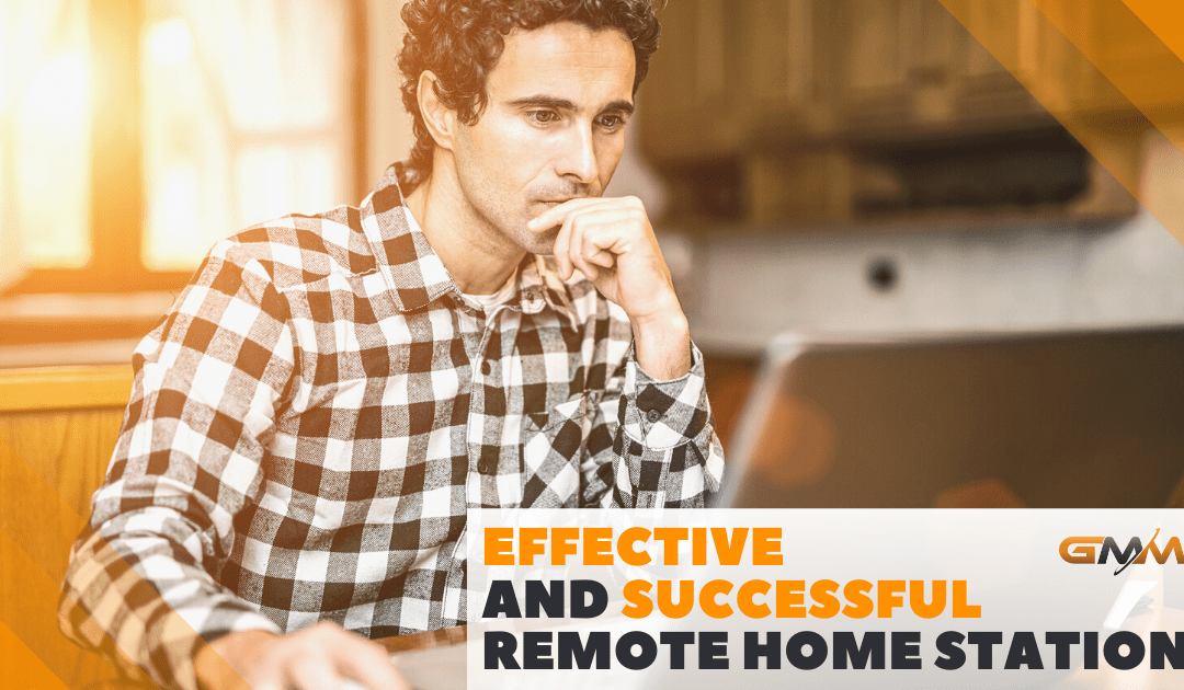 Effective and Successful Remote Home Station