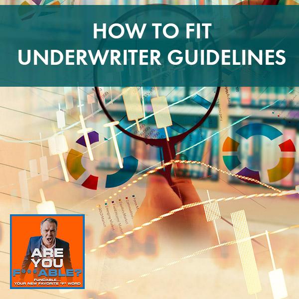 AYF 3 | Underwriter Guidelines