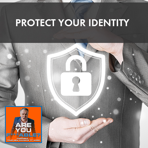 AYF 10   Protecting Your Identity