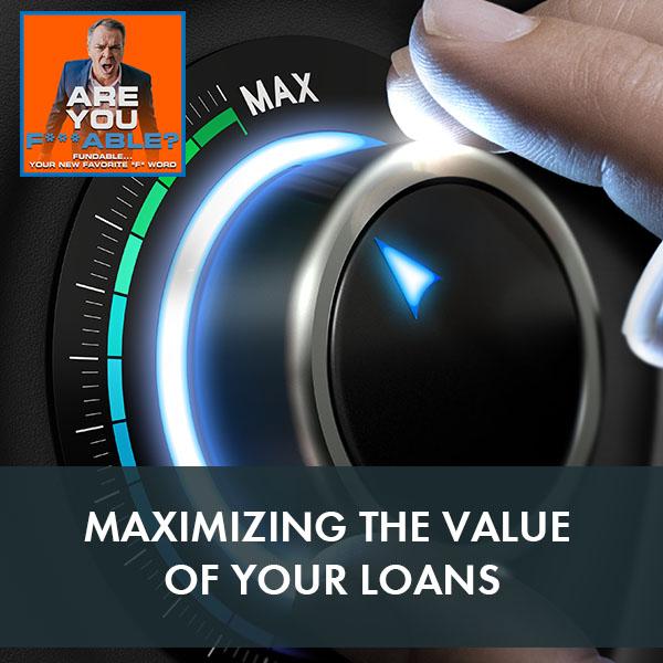 AYF 33   Maximizing Loan Value