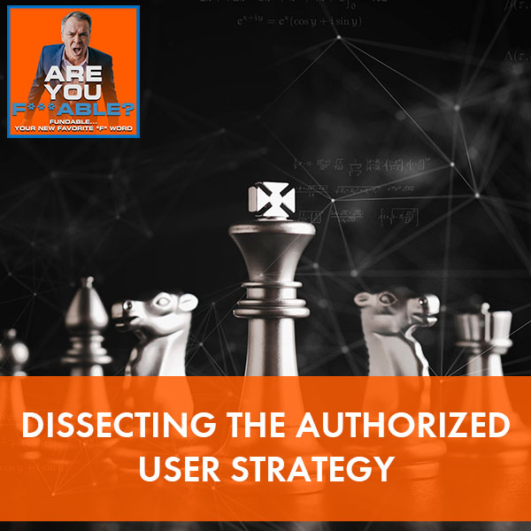 AYF 39   Authorized User Strategy