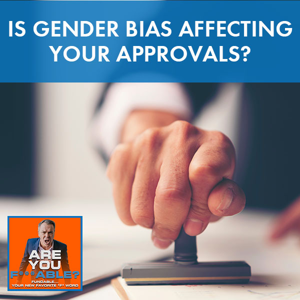 AYF 42 | Gender Bias In Lending