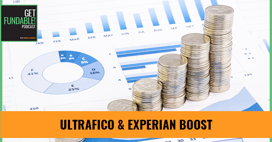 AYF 77 | UltraFICO & Experian Boost