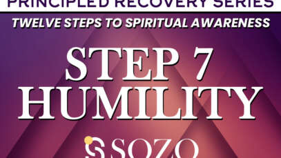 Step 7 – Humility – Principled Recovery Series