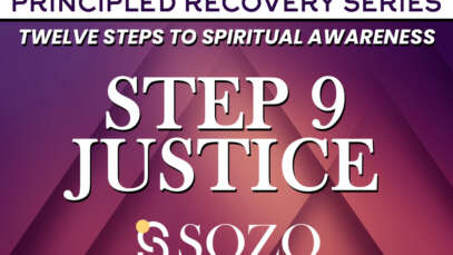 Step 9 – Justice – Principled Recovery Series