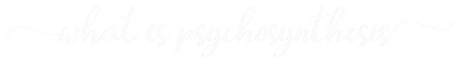What-is-psychosynthesis
