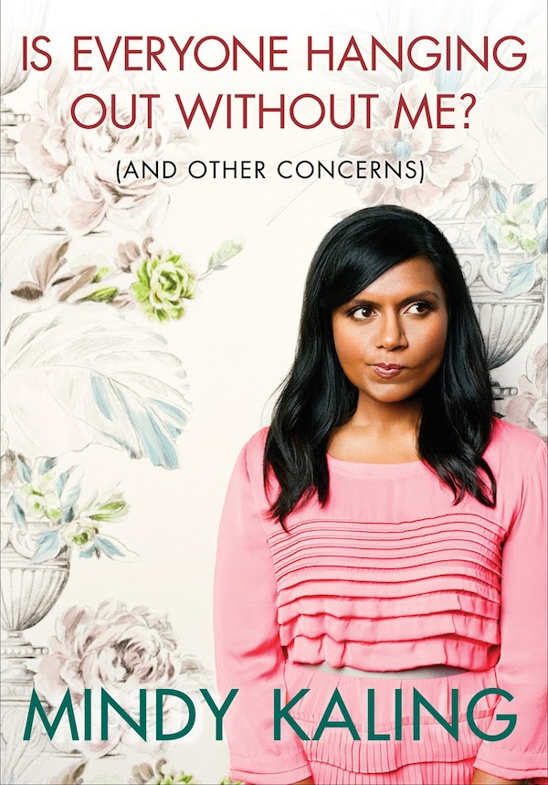 Mindy Kaling everybody hanging out without me book