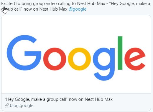 Screenshot of Twitter Post from @sanazahari stating google duo group calling is coming to Nest Hub Max