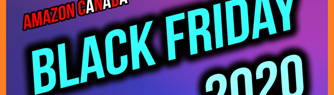 Amazon Canada Black Friday 2020 Thumbnail
