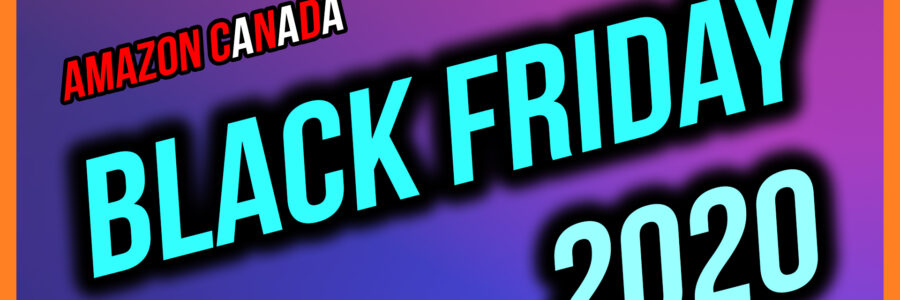 Amazon Canada Black Friday 2020 Thumbnail