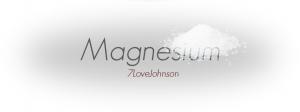 7lovejohnson-magnesium