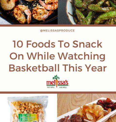 在今年观看篮球的同时小吃10个食物